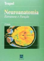 NEUROANATOMIA - ESTRUTURA E FUNCAO