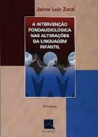 INTERVENCAO FONOAUDIOLOGICA NAS ALTERACOES DA LING