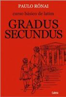 CURSO BASICO DE LATIM - GRADUS SECUNDUS