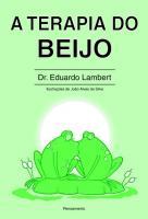 TERAPIA DO BEIJO, A
