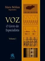 VOZ - O LIVRO DO ESPECIALISTA - V. 01