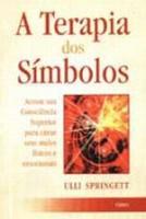 TERAPIA DOS SIMBOLOS, A