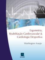 ERGOMETRIA, REABILITACAO CARDIOVASCULAR & CARDIOLO