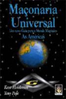 MACONARIA UNIVERSAL - UM NOVO GUIA PARA O MUNDO MA