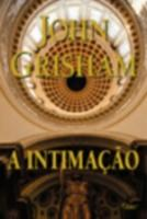 INTIMACAO, A