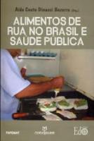 ALIMENTOS DE RUA NO BRASIL E SAUDE PUBLICA