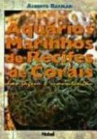 AQUARIOS MARINHOS DE RECIFES DE CORAL