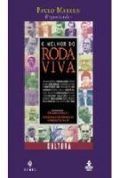 MELHOR DO RODA VIVA, O - CULTURA