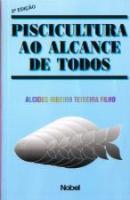 PISCICULTURA AO ALCANCE DE TODOS