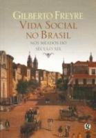 VIDA SOCIAL NO BRASIL - NOS MEADOS DO SECULO XIX
