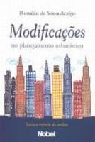 MODIFICACOES NO PLANEJAMENTO URBANISTICO - TEORIA