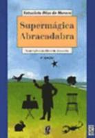 SUPERMAGICA ABRACADABRA