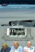 MELHORES CONTOS DE SALIM MIGUEL, OS