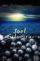 MELHORES CONTOS DE JOEL SILVEIRA, OS
