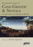 MELHORES FRASES DE CASA-GRANDE E SENZALA, AS