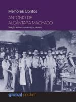 MELHORES CONTOS - ANTONIO DE ALCANTARA MACHADO