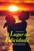 LUGAR DA FELICIDADE, O