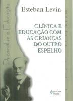 CLINICA E EDUCACAO COM AS CRIANCAS DO OUTRO ESPELH