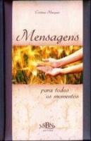 MENSAGENS PARA TODOS OS MOMENTOS