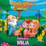 MARAVILHAS DA BIBLIA - MUNDO BIBLICO EM QUEBRA-CAB