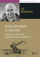 EXPLORANDO A CIDADE - EM BUSCA DE UMA ANTROPOLOGIA