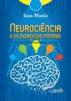 NEUROCIENCIA E OS EXERCICIOS MENTAIS