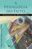 PEDAGOGIA DO EXITO, A