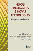NOVAS LINGUAGENS E NOVAS TECNOLOGIAS - EDUCACAO E