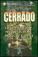 CERRADO - CARACTERIZACAO E RECUPERACAO DE MATAS DE