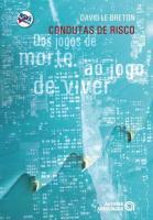 CONDUTAS DE RISCO DOS JOGOS DE MORTE AO JOGO DE VI