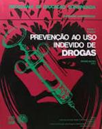 PREVENCAO AO USO INDEVIDO DE DROGAS - V. 1