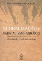 GLOBALIZACAO E RADICALISMO AGRARIO - GLOBALIZACAO