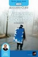 VENDEDOR DE SONHOS, O - O CHAMADO