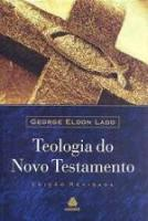 TEOLOGIA DO NOVO TESTAMENTO - REVISADA