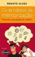 10 HABITOS DA MEMORIZACAO, OS - DESENVOLVA UMA MEM