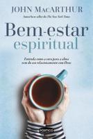 BEM-ESTAR ESPIRITUAL - ENTENDA COMO A CURA PARA A