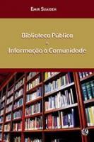 BIBLIOTECA PUBLICA E INFORMACAO A COMUNIDADE