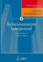 GESTAO ESTRATEGICA - RELACIONAMENTO INTERPESSOAL