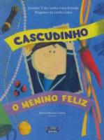 CASCUDINHO - O MENINO FELIZ