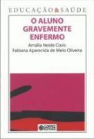 EDUCACAO & SAUDE - O ALUNO GRAVEMENTE ENFERMO