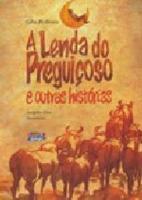 LENDA DO PREGUICOSO E OUTRAS HISTORIAS, A