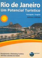 RIO DE JANEIRO - UM POTENCIAL TURISTICO