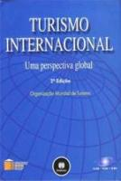 TURISMO INTERNACIONAL - UM PERSPECTIVA GLOBAL