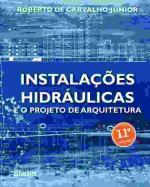 INSTALACOES HIDRAULICAS E O PROJETO DE ARQUITETURA