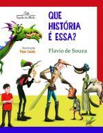QUE HISTORIA E ESSA? - V. 1