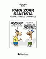 PARA ZOAR SANTISTA - PIADAS, FRASES