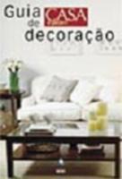 GUIA CASA & JARDIM DE DECORACAO