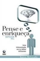 PENSE E ENRIQUECA - UMA INTERPRETACAO EM 52 IDEIAS