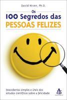 100 SEGREDOS DAS PESSOAS FELIZES, OS - DESCOBERTAS