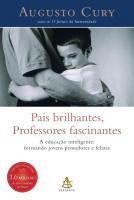 PAIS BRILHANTES, PROFESSORES FASCINANTES - A EDUCA
